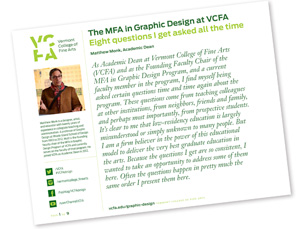 Eight Questions about the MFA in Graphic Design at Vermont College of Fine Arts